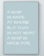 A Ship Is Safe Poster