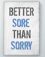 Better Sore Poster
