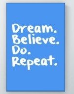 Dream Believe Do Repeat Poster