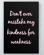 Kindness For Weakness Poster