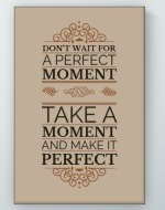 Perfect Moment Poster