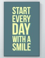 Start Every Day Poster