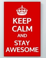 Stay Awesome Poster