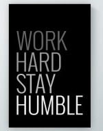 Stay Humble Poster
