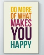 What Makes You Happy Poster