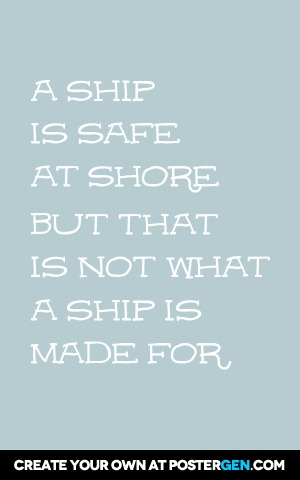 A Ship Is Safe Print