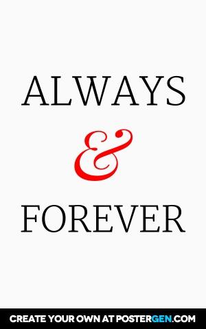 Always & Forever Print