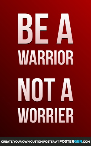 Be A Warrior Print