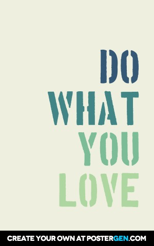 Custom Do What You Love Poster Maker