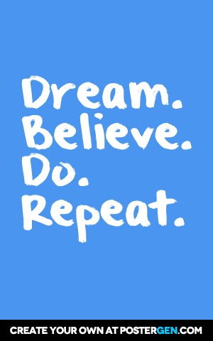 Dream Believe Do Repeat Print