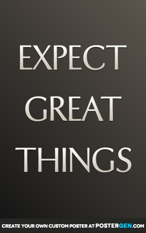 Expect Great Things Print