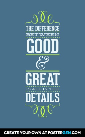 Good & Great Print - Quote Posters - Posters - PosterGen.com