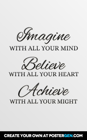 Imagine Believe Achieve Print