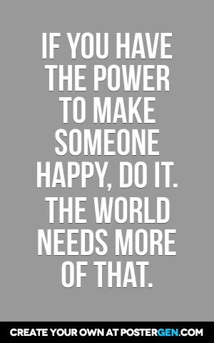 Make Someone Happy Print