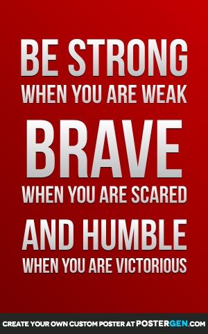 Custom Strong Brave Humble Poster Maker