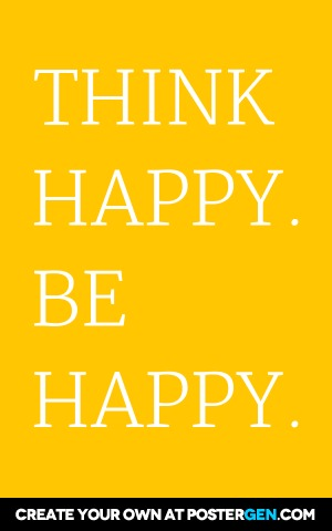 Custom Think Happy Poster Maker