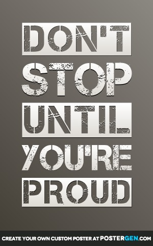 Until You're Proud Print