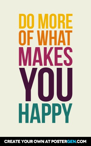 Custom What Makes You Happy Poster Maker