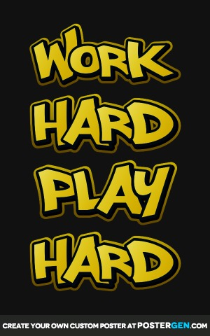 Work Hard Play Hard Print