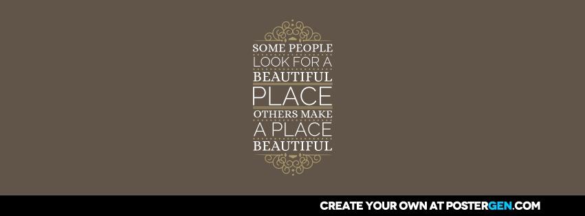 Custom A Beautiful Place Facebook Cover Maker