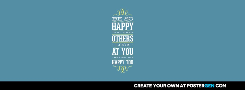Custom Be So Happy Facebook Cover Maker