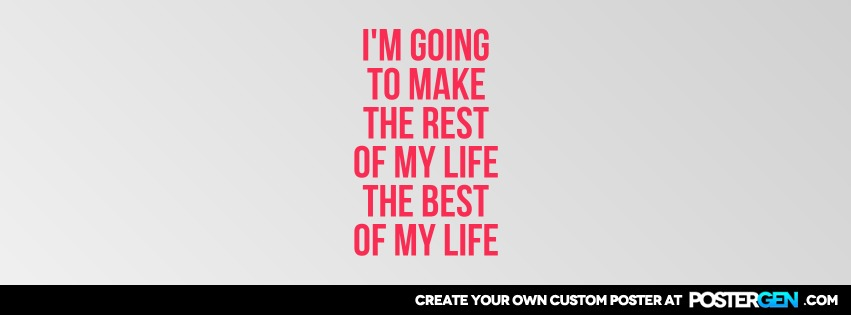 Custom Best Of My Life Facebook Cover Maker