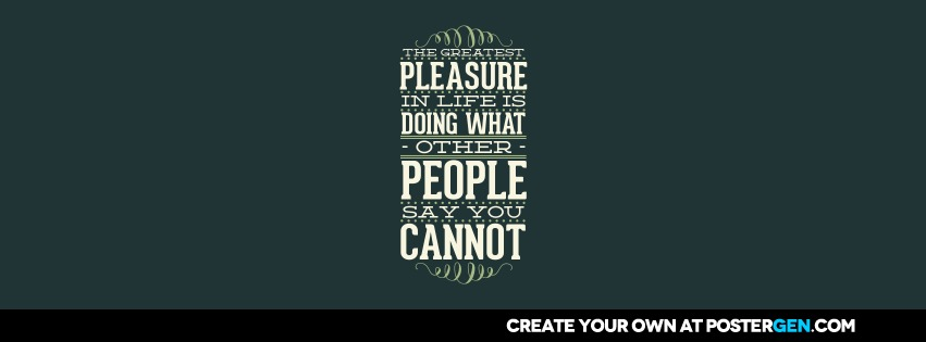 Custom Pleasure In Life Facebook Cover Maker