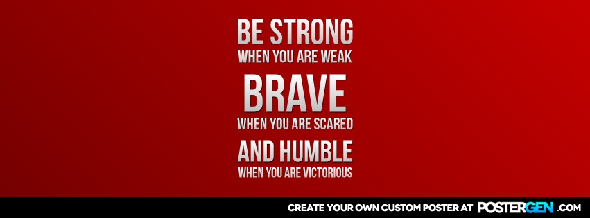 Custom Strong Brave Humble Facebook Cover Maker