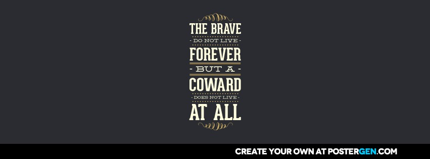 Custom The Brave Facebook Cover Maker