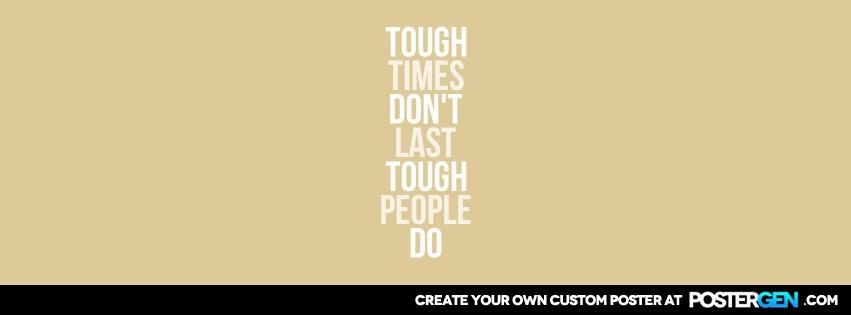 Custom Tough Times Facebook Cover Maker