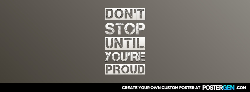 Custom Until You're Proud Facebook Cover Maker