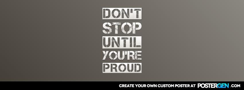 Custom Until You're Proud Facebook Cover Maker