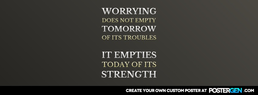 Custom Worrying Does Not Facebook Cover Maker