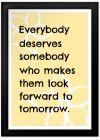 Everybody Deserves Print
