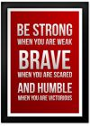 Strong Brave Humble Print