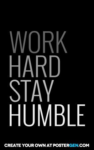 Stay Humble Print